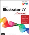 Adobe Illustrator CC on Demand (Paperback)