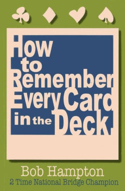 How to Remember Every Card in the Deck! (Paperback)