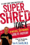 Super Shred: 4 Weeks 20 Pounds Lose It Faster! (Hardcover)
