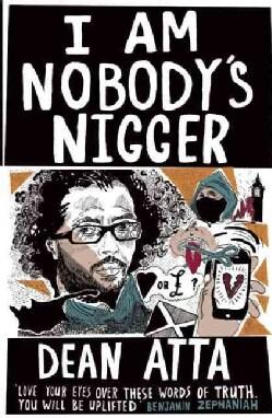 I Am Nobody's N***er (Paperback)