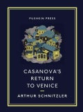 Casanova's Return to Venice (Paperback)