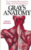 Gray's Anatomy: The Unabridged Running Press Edition of the American Classic (Paperback)