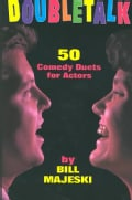 Doubletalk: 50 Comedy Duets for Actors (Paperback)