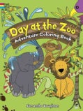 Day at the Zoo Adventure Coloring Book (Paperback)