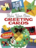 Make Your Own Greeting Cards (Paperback)