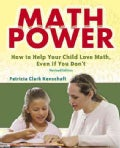 Math Power: How to Help Your Child Love Math, Even If You Don't (Paperback)