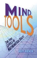 Mind Tools: The Five Levels of Mathematical Reality (Paperback)