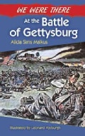 We Were There at the Battle of Gettysburg (Paperback)