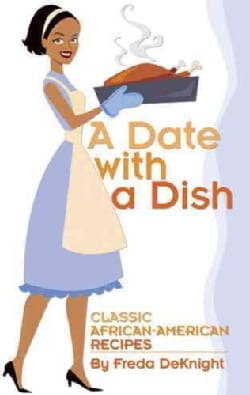 A Date With a Dish: Classic African-American Recipes (Paperback)