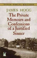 The Private Memoirs and Confessions of a Justified Sinner (Paperback)