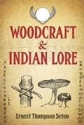 Woodcraft and Indian Lore (Paperback)