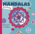Create Your Own Mandalas - Fantasy (Paperback)