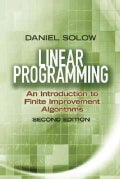 Linear Programming: an Introduction to Finite Improvement Algorithms (Paperback)