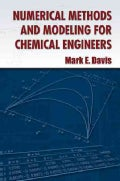Numerical Methods and Modeling for Chemical Engineers (Paperback)