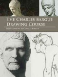 The Charles Bargue Drawing Course (Paperback)