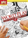 Boost Word Play - Write Your Own Crazy Comics: Grades 3 to 5 (Paperback)
