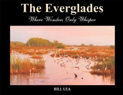The Everglades: Where Wonders Only Whisper (Hardcover)