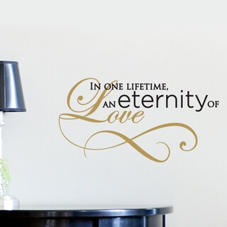DCWV Vinyl 'In One Lifetime, An Eternity of Love' Lettering