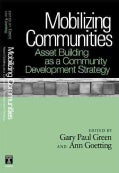 Mobilizing Communities: Asset Building As a Community Development Strategy (Paperback)