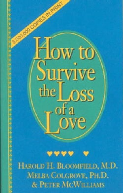 How to Survive the Loss of a Love (Paperback)