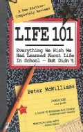 Life 101: Everything We Wish We Had Learned About Life in School--But Didn't (Paperback)