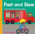 Fast and Slow (Board book)