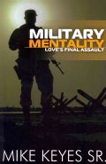 Military Mentality: Love's Final Assault (Paperback)