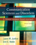 Communication Sciences and Disorders: An Evidence-Based Approach (Paperback)