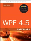 WPF 4.5 Unleashed (Paperback)