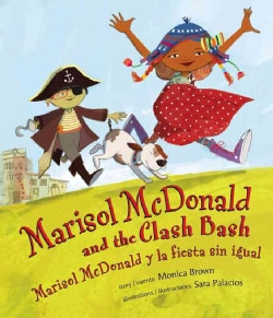Marisol Mcdonald and the Clash Bash / Marisol Mcdonald y la fiesta sin igual (Hardcover)
