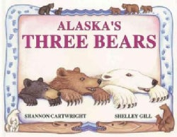 Alaska's Three Bears (Paperback)