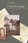 A Final Reckoning: A Hannover Family's Life and Death in the Shoah (Hardcover)