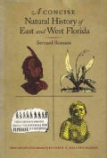 A Concise Natural History of East and West Florida (Paperback)