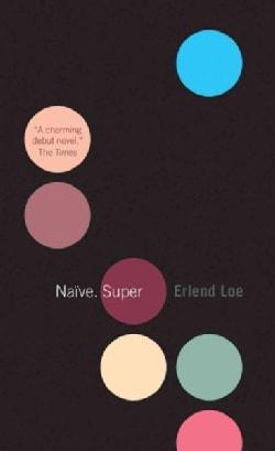 Naive. Super (Paperback)