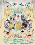 The Vintage Sweet Book (Hardcover)
