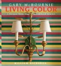 Living Color: A Designer Works Magic With Traditional Interiors (Hardcover)
