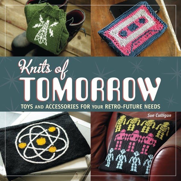 Interweave Press-Knits Of Tomorrow
