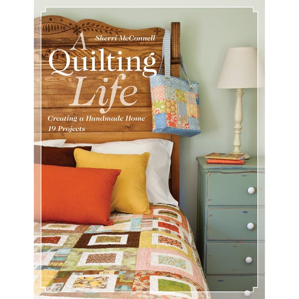C & T Publishing-A Quilting Life