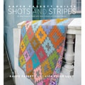 Stewart Tabori & Chang Books-Kaffe Fassett Quilts Shots And Stripes