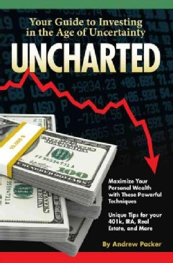Unchated: Your Guide to Investing in the Age of Uncertainty (Paperback)