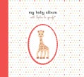 My Baby Album With Sophie la Giraffe (Notebook / blank book)