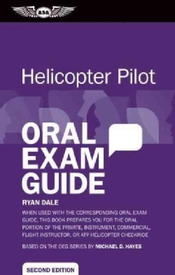 Helicopter Pilot Oral Exam Guide (Paperback)