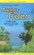 Back to Eden: A Human Interest Story of Health and Restoration to Be Found in Herb, Root, and Bark (Paperback)