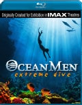 Ocean Men: Extreme Dive (IMAX) (Blu-ray Disc)