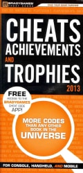 Cheats, Achievements, and Trophies 2013 (Paperback)