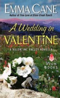 A Wedding in Valentine (Paperback)