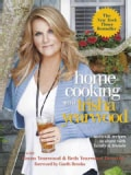 Home Cooking With Trisha Yearwood: Stories & Recipes