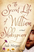 The Secret Life of William Shakespeare (Hardcover)