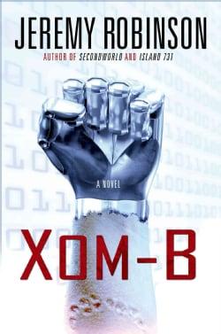 Xom-B (Hardcover)