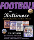 Football in Baltimore: History and Memorabilia from Colts to Ravens (Hardcover)